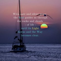 Soul guides silent grace rocks shoals Light dawns Way clear