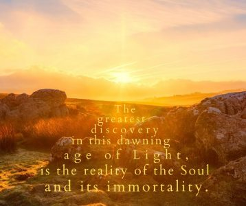 Greatest discovery dawning new age reality soul immortality