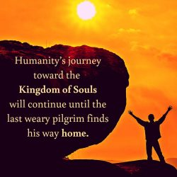 Journey towards Kingdom of Souls continue until last pilgrim finds way home