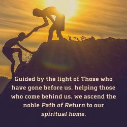Guided by light helping those behind ascend noble path return spiritual home