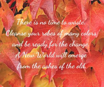 Cleanse robes ready change New World from ashes