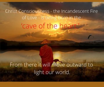 Christ Consciousness born in cave of heart move outward to light world