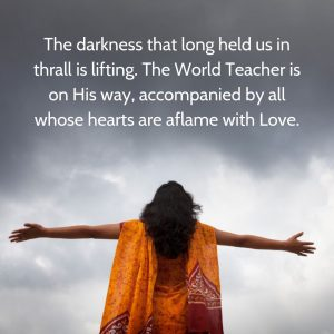 Darkness thrall lifting World Teacher coming