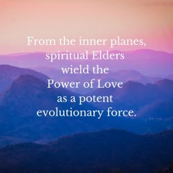 Elders wield power of love from inner planes