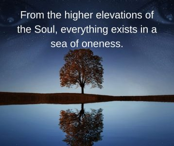 From soul elevation everything exists in oneness