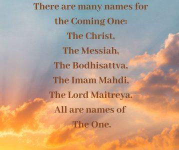 Many names Coming One Christ Messiah Bodhissattva Madhi Maitreya