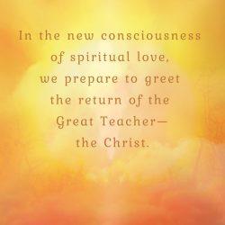 New consciousness prepare greet Great Teacher Christ