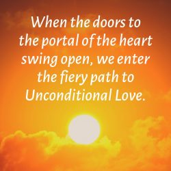 Portal of heart opens to unnconditional love