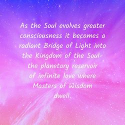Soul consciousness radiant bridge kingdom Masters Wisdom