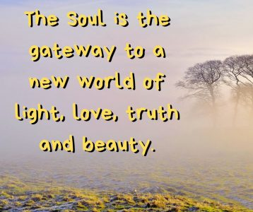 Soul gateway new world light love truth beauty