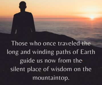 Those who traveled paths of Earth guide us from mountaintop