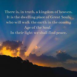 Kingdom Heaven Great Souls on Earth Age of Soul