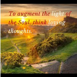 Augment Soul light think loving thoughts