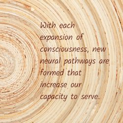 Expansion consciousness pathways increase capacity serve