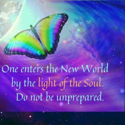 One enters the New World by the light of the Soul