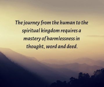 The journey from the human to the spiritual kingdom requires mastery
