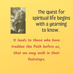 The quest for spiritual life begins with a yearning to know