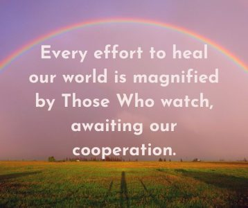 Those Who watch magnify world healing waiting cooperation
