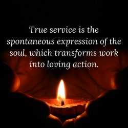 True service is the spontaneous expression of the soul