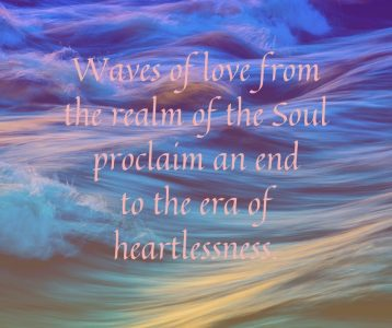 Waves of love from the realm of the Soul