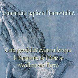L'humanite aspire a l'immortalite