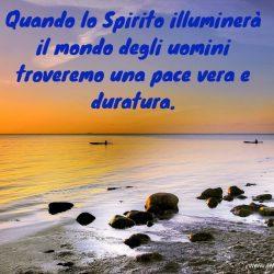 Quando lo Spirito illuminera