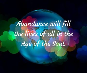 Abundance will fill the lives of all