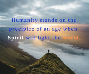 An age when Spirit will light the world