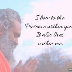 I bow to the Presence within you