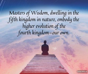 Masters of Wisdom dwelling in the fifth kingdom in nature