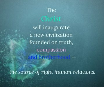 The Christ will inaugurate a new civilization founded on truth