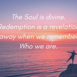 The Soul is divine