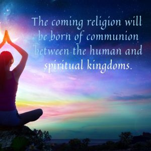 The coming religion