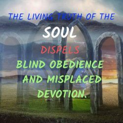 The living truth of the Soul