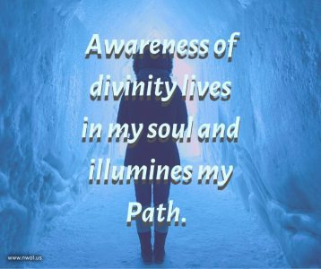 Awareness of divinity lives in my soul