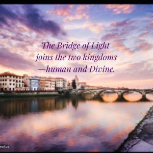 The Bridge of Light joins the two kingdoms