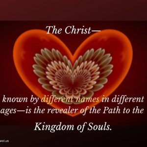 The Christ known by different names in different ages
