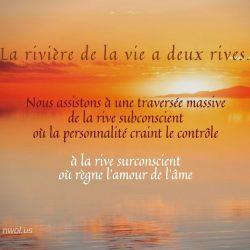 La riviere de la vie a deux rives