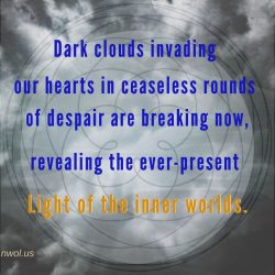 Dark clouds invading our hearts are breaking now