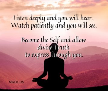 Listen deeply and you will hear