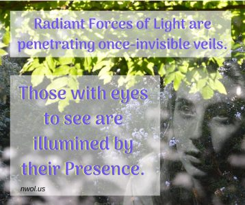 Radiant Forces of Light are penetrating once-invisible veils