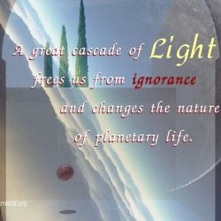 A great cascade of Light frees us from ignorance