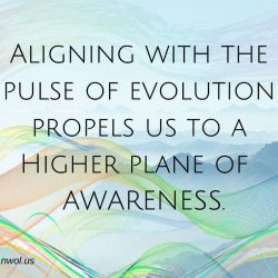 Aligning with the pulse of evolution propels us