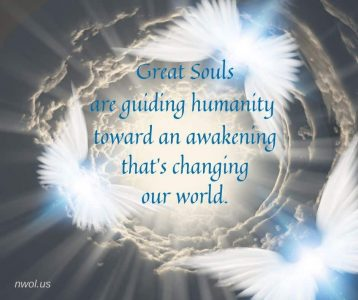 Great souls are guiding humanity toward an awakening