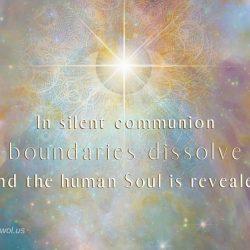 In silent communion boundaries dissolve