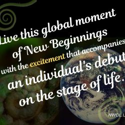Live this global moment of New Beginnings
