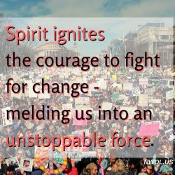 Spirit ignites the courage to fight for change