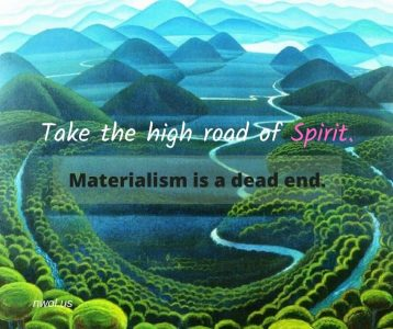 Take the high road of Spirit