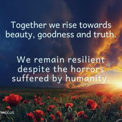 Together we rise towards beauty goodness and truth
