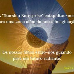 A Starship Enterprise catapultou-nos